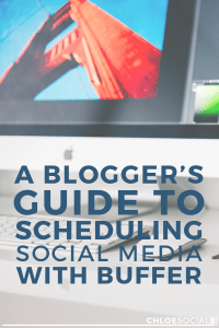 A Blogger's Guide to Scheduling Social Media with Buffer