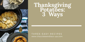 Thanksgiving Potatoes: 3 Ways