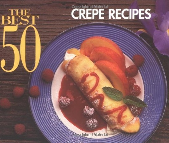 crepes 50 savory and sweet recipes pdf
