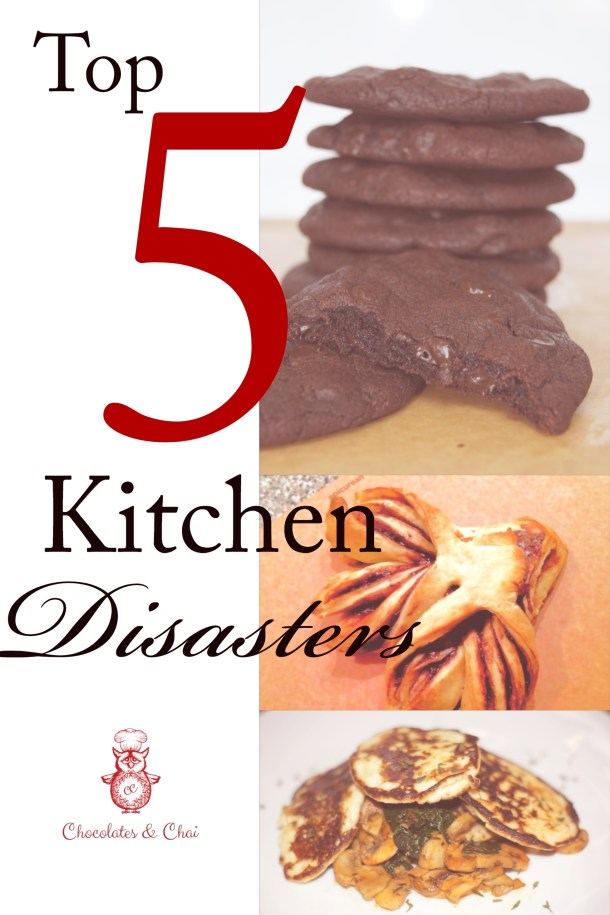 Top 5 Kitchen Disasters - Chocolates & Chai