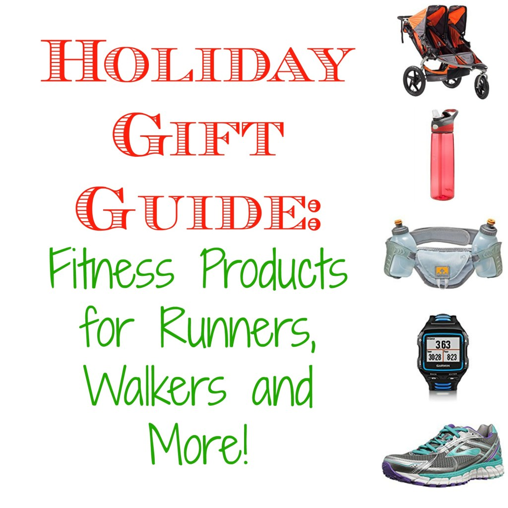 Holiday Gift Guide: Fitness Products For Runners, Walkers and More!