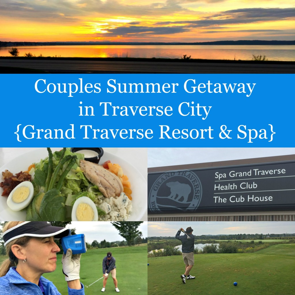Couples Summer Getaway in Traverse City {Grand Traverse Resort & Spa}