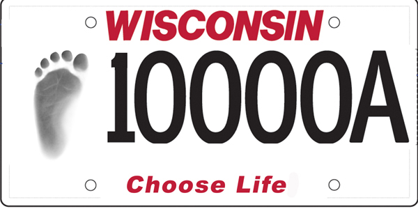 http://www.choose-life.org/content/image/Wisconsin%20Choose%20Life%20plate%20minus%20!.jpg