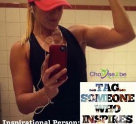 Inspirational Person: Kelsey N. fitness transform her life