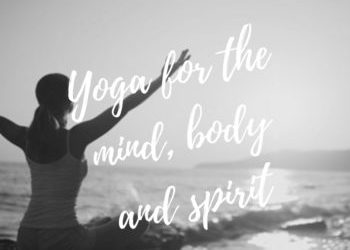 Why is Yoga essential for the mind, body and spirit