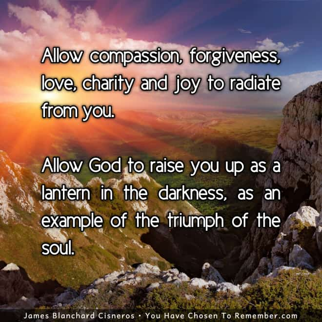 Inspirational quote about expressing your soul qualities - love, compassion, forgiveness and kindness