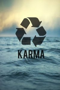 Do you believe in Karma 1