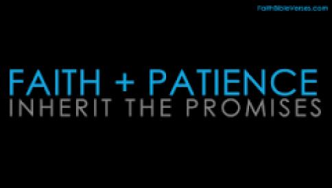 faith + patience