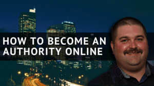 How To Become An Authority Online