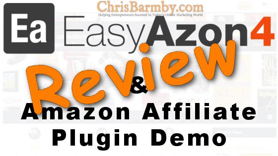 EasyAzon 4 Review and Amazon Affiliate Plugin Demo