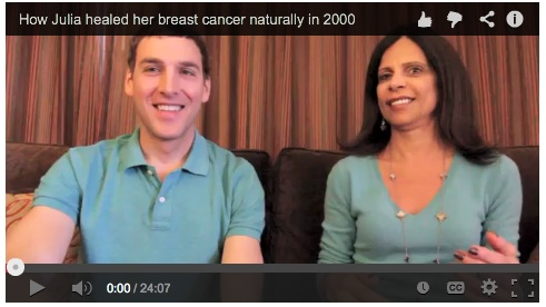How Julia healed her breast cancer naturally in 2000!