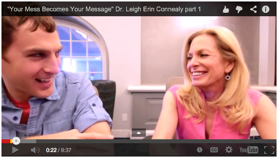 Your Mess Becomes Your Message: My Interview with Dr Leigh Erin Connealy