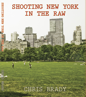 Shooting New York in the Raw
