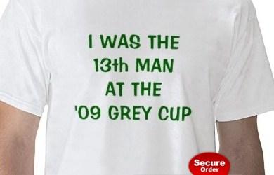 97th CFL Grey Cup — '13th Man' T-Shirt