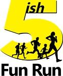 5ish Fun Run