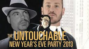 Untouchable New Year's Party