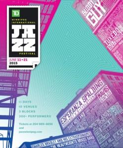 2015 TD Winnipeg International Jazz Festival