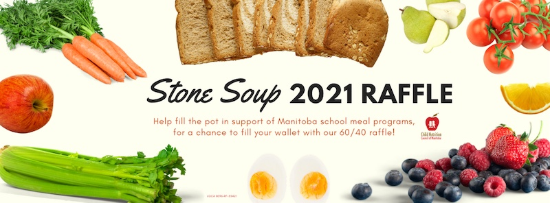 Child Nutrition Council of Manitoba - Stone Soup Fundraiser