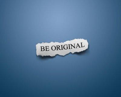 You were Born Original Dont Die a Copycat!