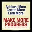 Make More Progress