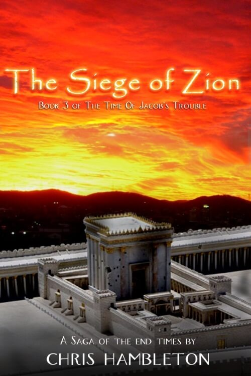 The Siege of Zion - Book 3