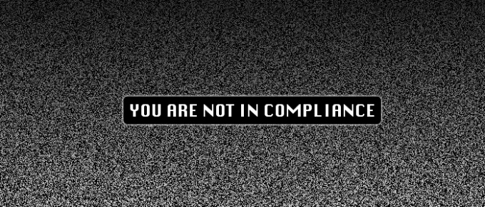 you are not in compliance