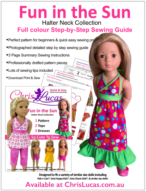 Chris Lucas Designs - Fun in the Sun - Halter Neck Collection - Kidz n Cat and Gotz Happy Kidz - Doll Sewing Pattern including Step by Step Sewing Guide