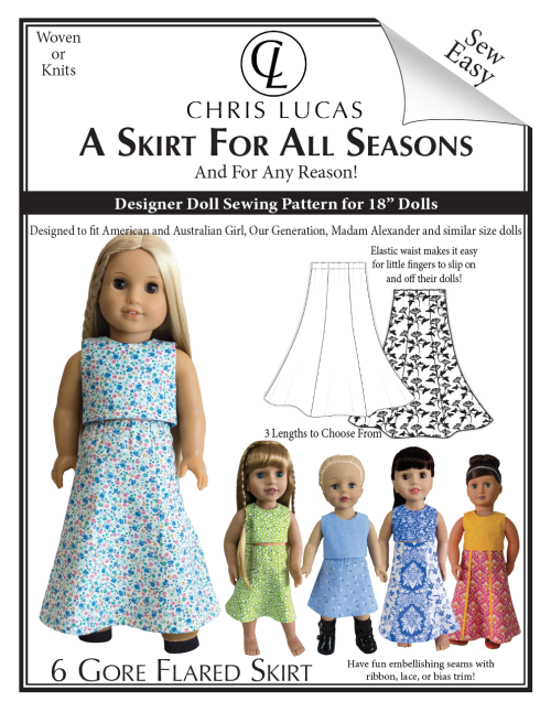Chris Lucas Designs - A Skirt for All Seasons - 18 Inch Doll Sewing Pattern