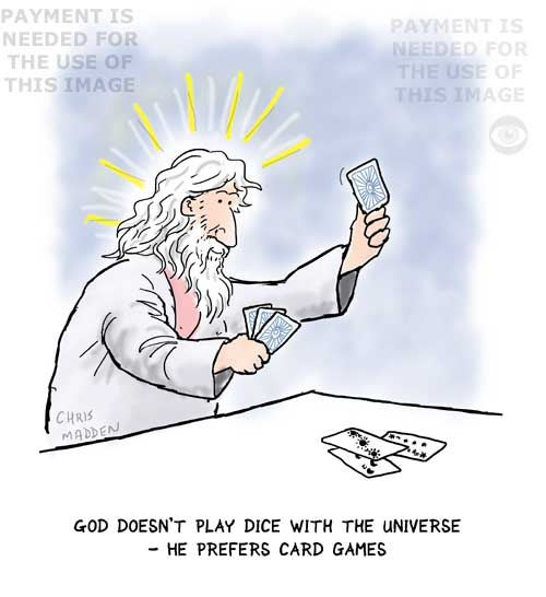 God doesn't play dice with the universe