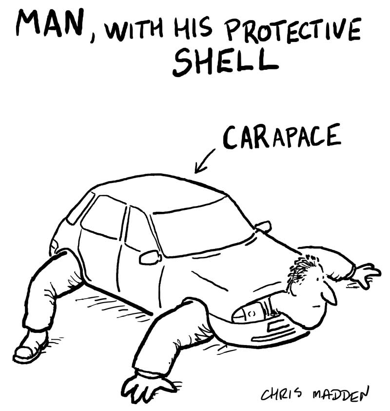 Man and his car as a protective carapace