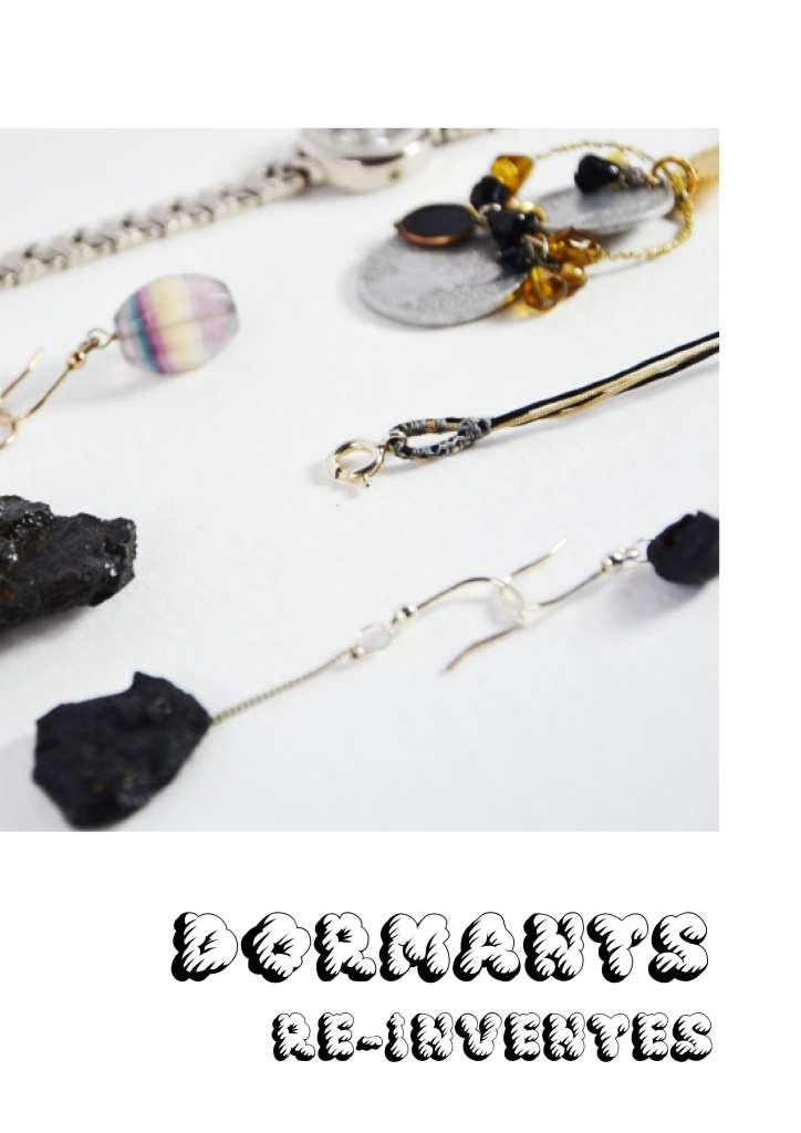Bijoux Dormants -réinventés