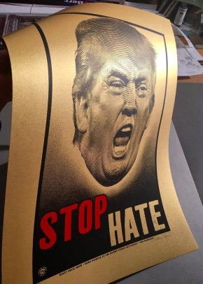 TrumpPoster-StopHateGold-ChrisShaw