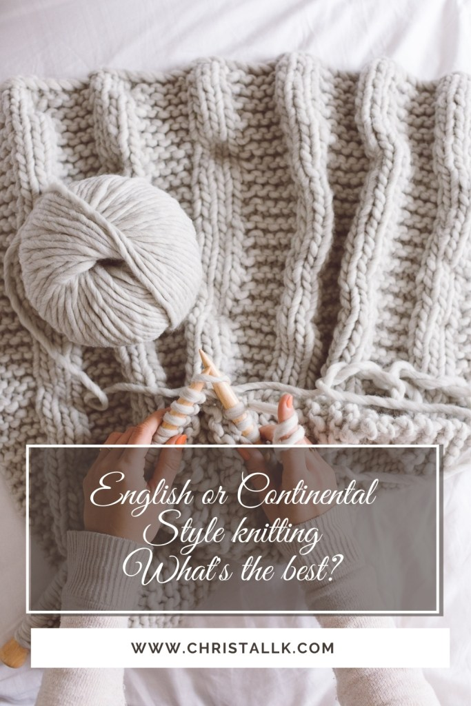 English or continental knitting style? Which is the best?