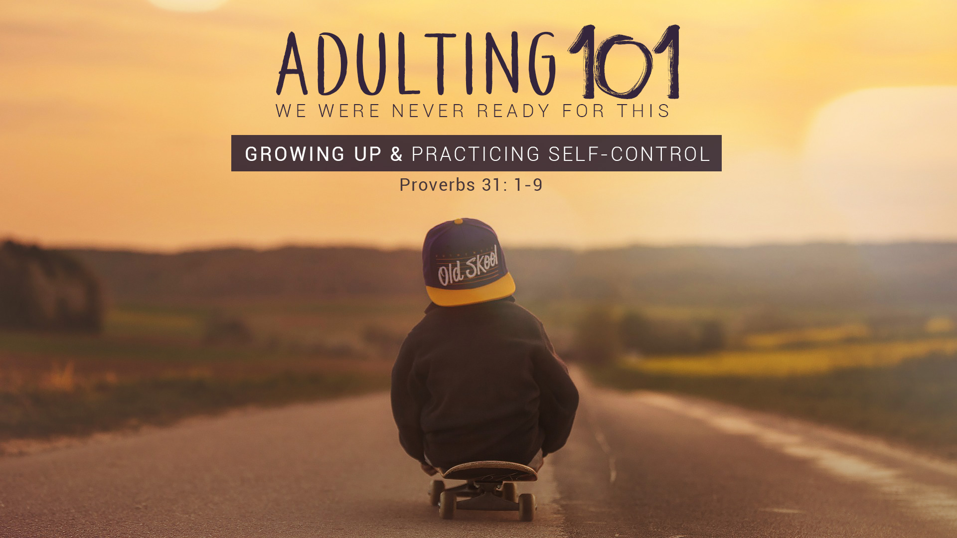 Growing Up Amp Practicing Self Control Christ Church Midrand
