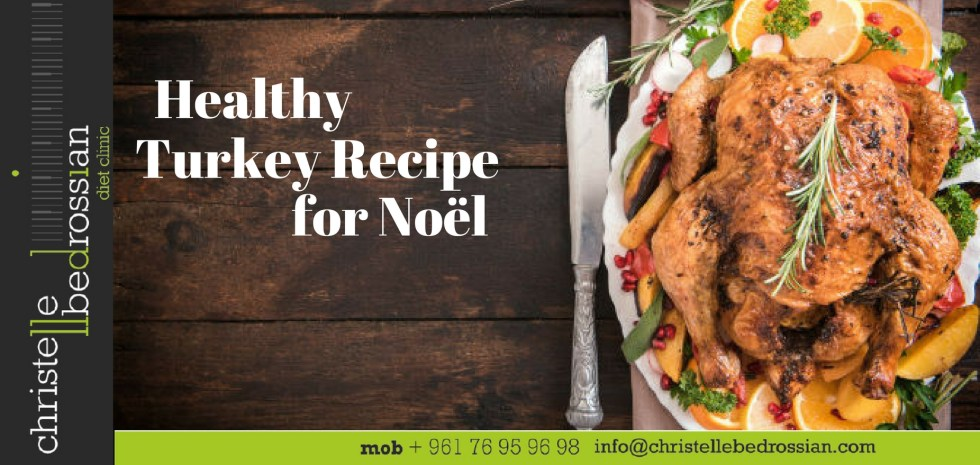 best dietitian lebanon, lebanon, diet, diet clinic, healthy recipe, tukey