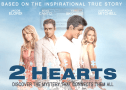 New Movie '2 Hearts' Reveals Amazing True Story of Love & Purpose   Christian Activities