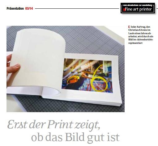 Der Kölner Fotograf Christian Ahrens beschreibt, warum auch im digitalen Zeitalter der Druck auf edles Papier auch bei Auftragsproduktionen wichtig ist.