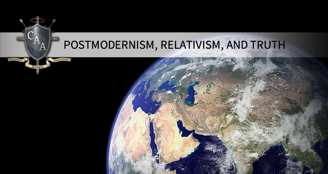 Postmodernism,-Relativism,-and-Truth