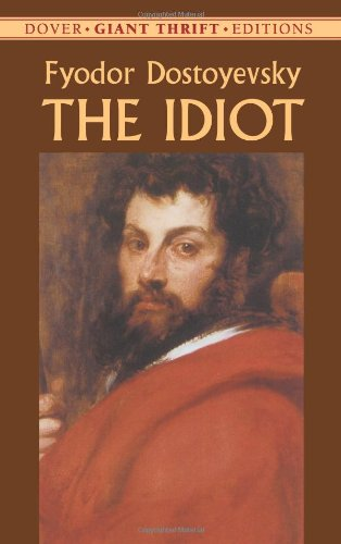 The Idiot (Dover Thrift Editions)