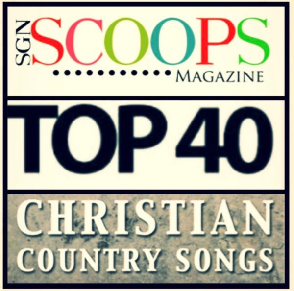 Christian Country News Top 40 July