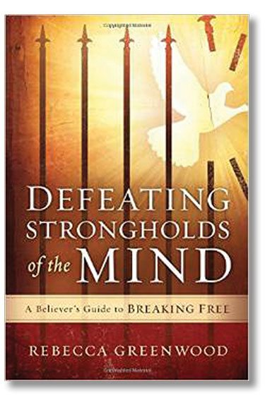 Defeating Strongholds of the Mind - Christian Harvest