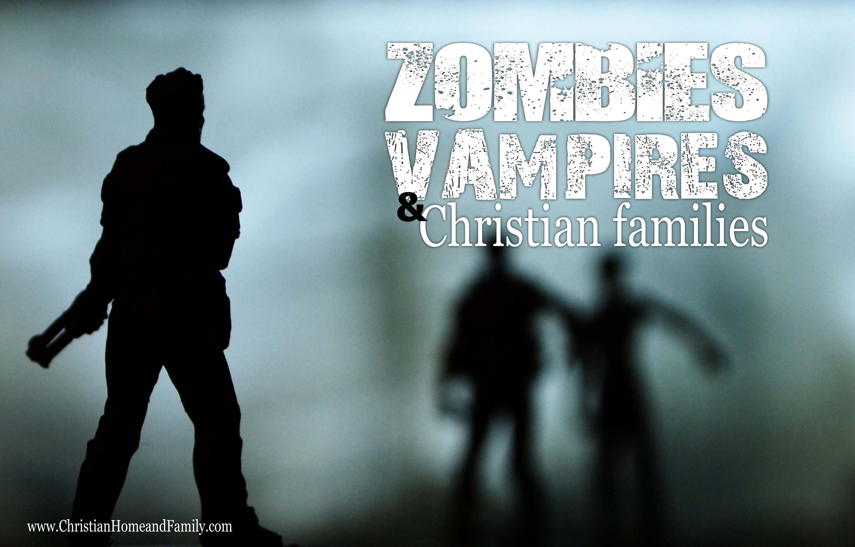 zombies_vampires_and_Christian_families