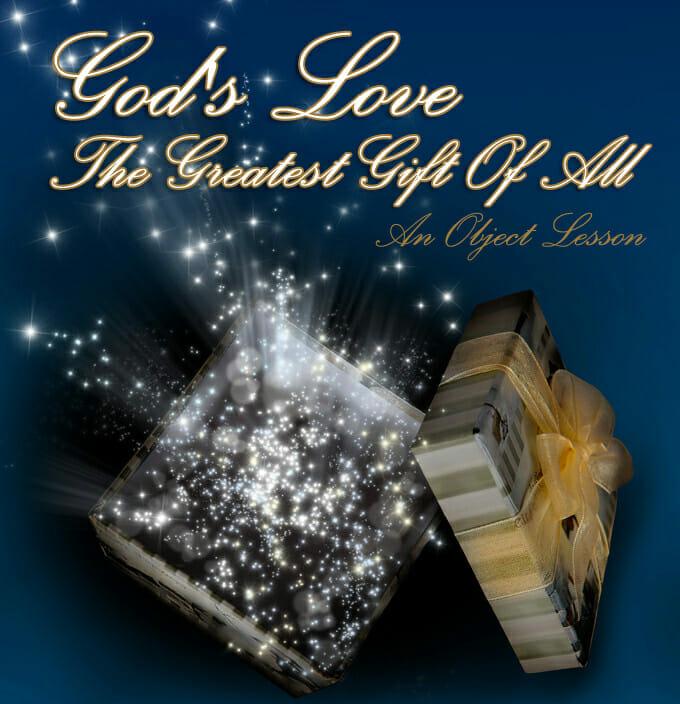 gods love the greatest gift