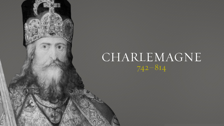 Image result for photo of Charlemagne