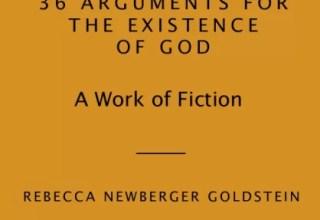 كتاب 36 حجة على وجود الله (بالانجليزي) 36 Arguments for the Existence of God A Work of Fiction by Rebecca Goldstein
