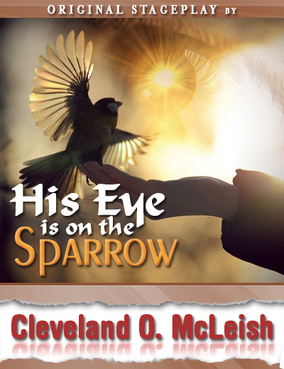 His Eye Is On The Sparrow The Heart Of A Christian