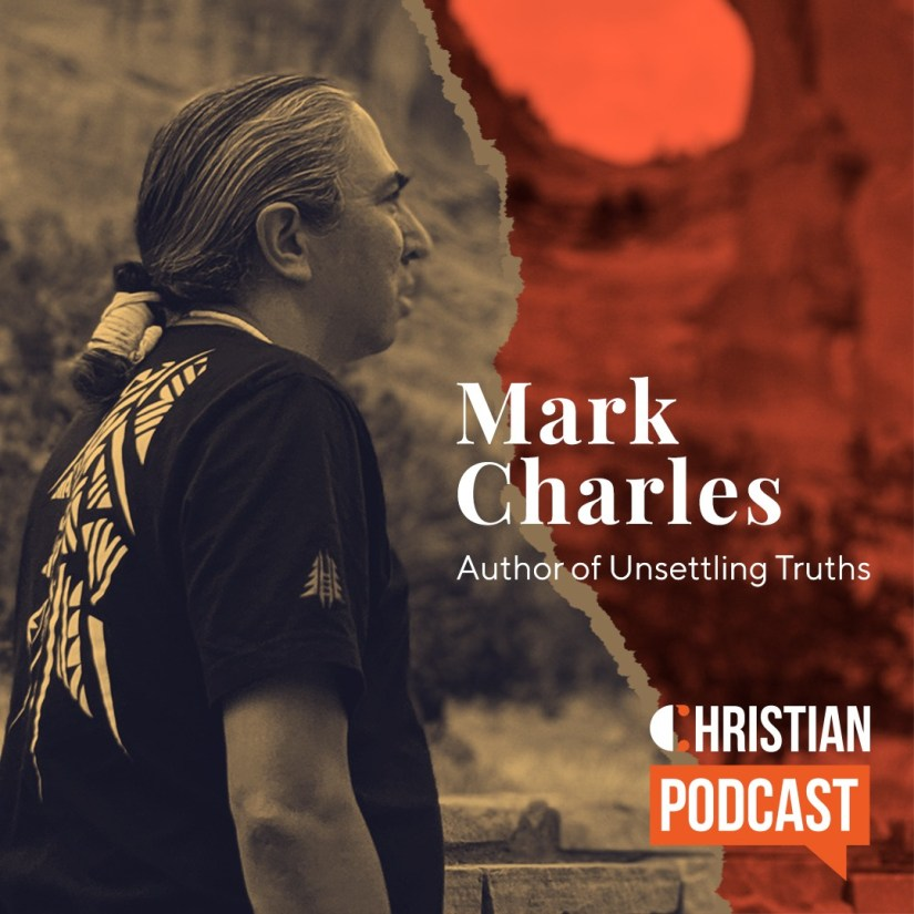 Mark Charles on Christian Podcast