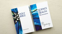 """The Christian Science Pastor— The Bible and """"Science and Health with Key to the Scriptures"""" by Mary Baker Eddy"""