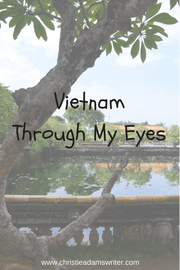 Vietnam – Through My Eyes