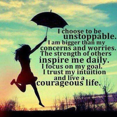 I Choose to be Unstoppable